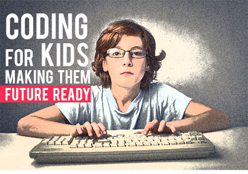 Coding for Kids - Making them future ready