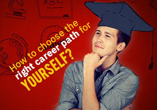 How To Choose the Right Career Path