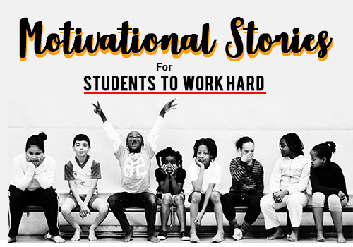 Motivational Stories for Students