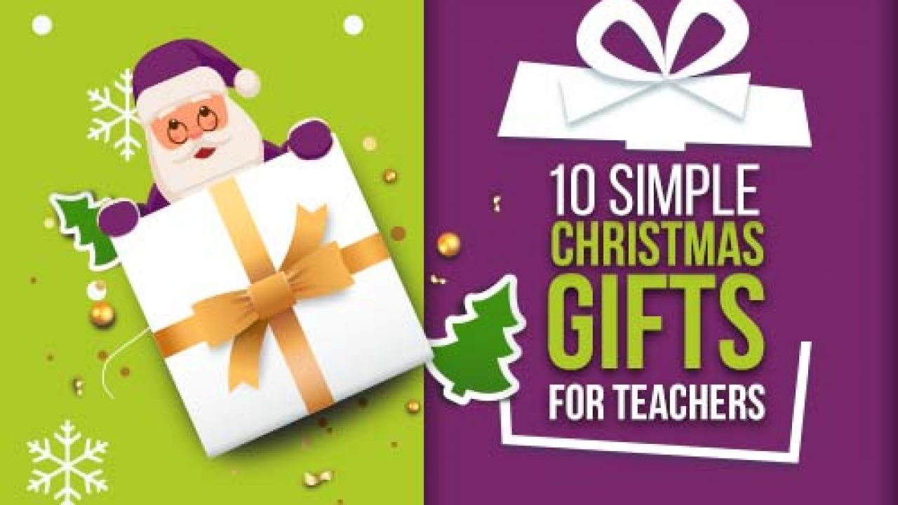 10 Simple Christmas Gifts For Teachers Edsys