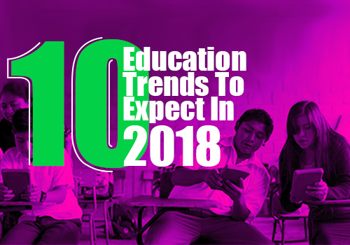 education-trends-expect-in-2018 featured image