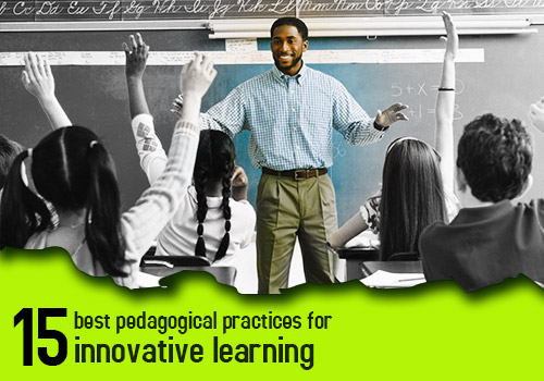 15 best pedagogical strategies for innovative learning