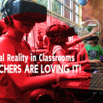 Virtual Reality in Classrooms – Teachers Are Loving It!