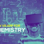 Now a VR App Introduced To Make Learning Chemistry Easy