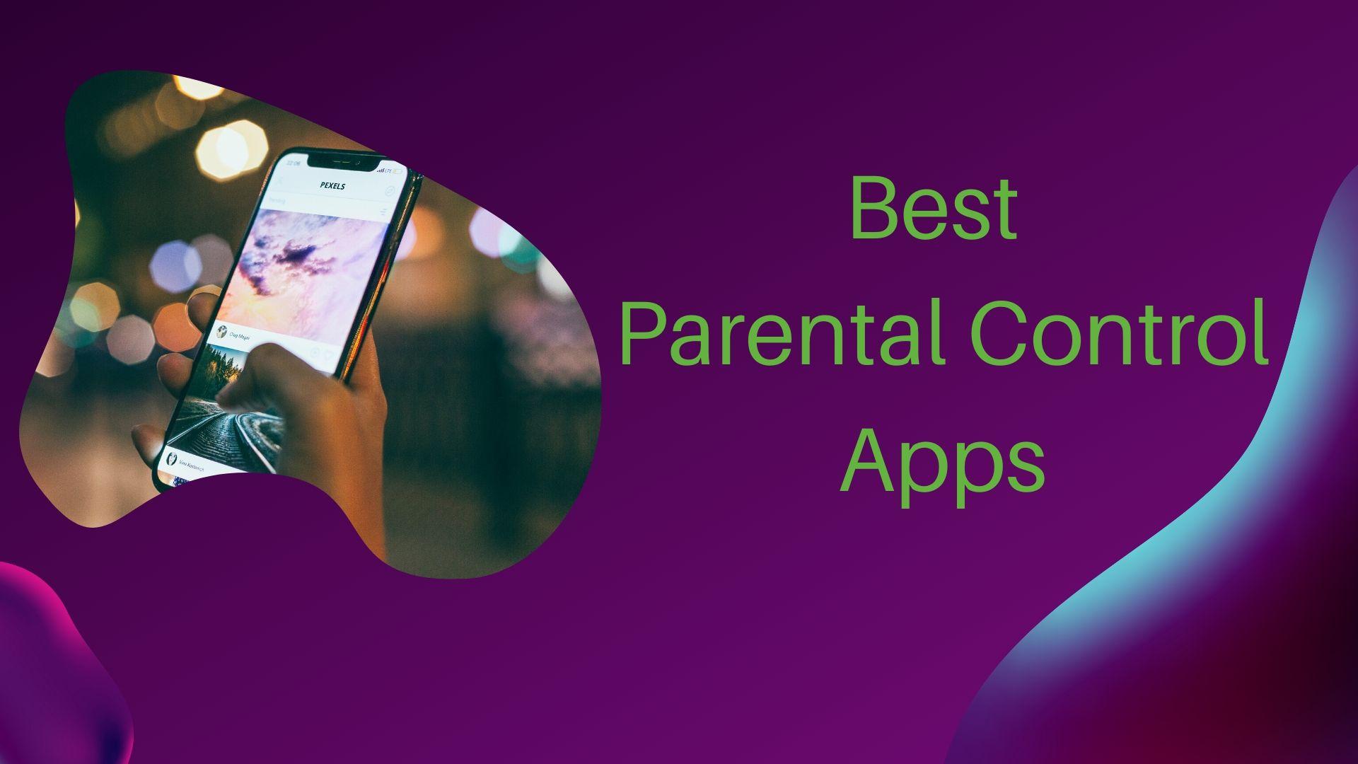 14 Best Parental Control Apps