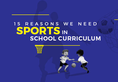 15 Reasons We Need sports in school curriculum featured image