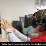 Virtual Reality Headsets Bring the World to Educators