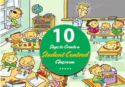 10 Steps to Create a Student Centred Classroom featured image