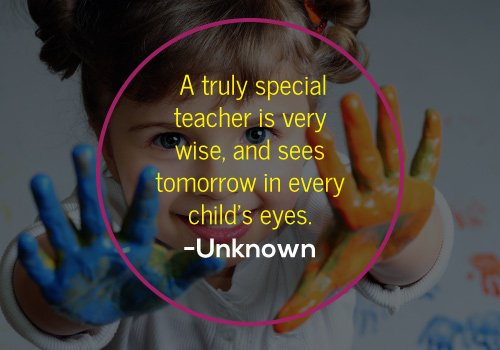 A truly special teacher quote