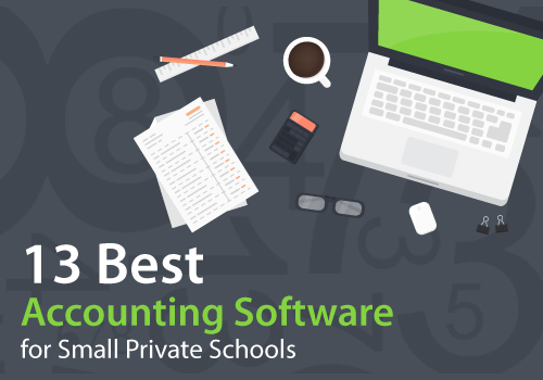 13 Best Accounting Software for Small Private Schools