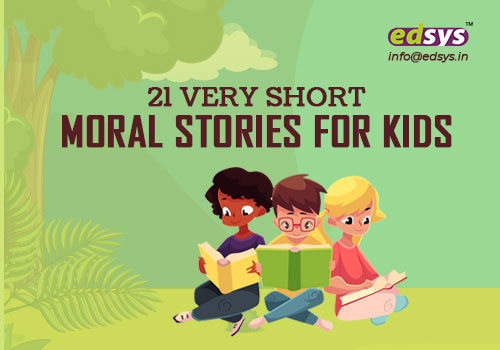 24 Very Short Moral Stories For Kids | Edsys