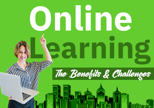 Online Learning: The benefits and challenges