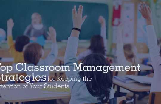 <img src='http://www.edsys.in/wp-content/uploads/20-10-2016-Top-Classroom-Management-Strategies-for-Keeping-the-Attention-of-Your-Students-540x350.jpg' title='Top Classroom Management Strategies for Keeping the Attention of Your Students' alt='' />