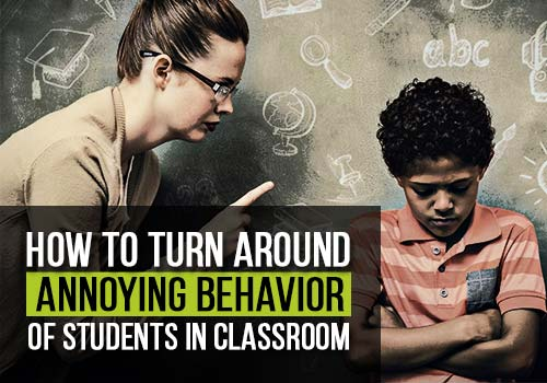 annoying behavior of students