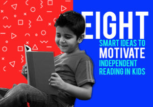 8 Smart Ideas to Motivate Independent Reading in Kids featured image