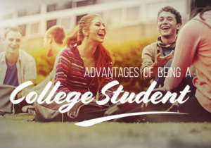Advantages of Being a College Student featured image