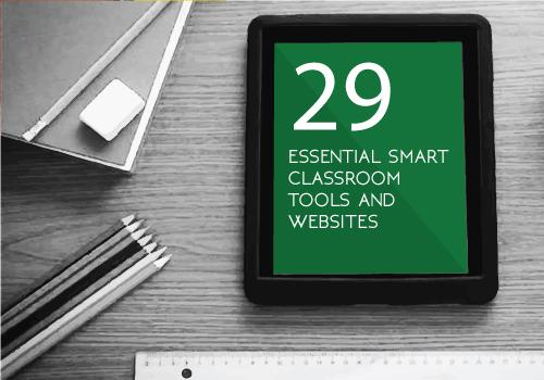 29 Essential Smart Classroom Tools/Websites - Edsys