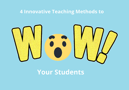 4 Innovative Teaching Methods to
