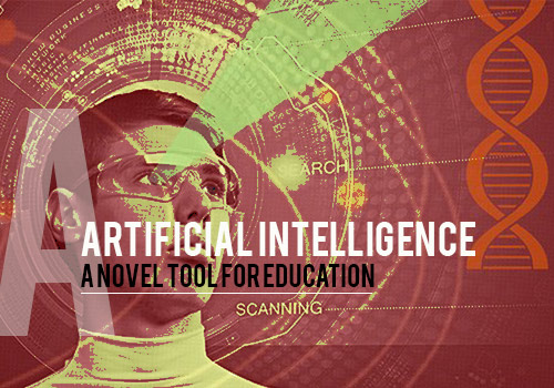 Artificial Intelligence – A Novel Tool for Education
