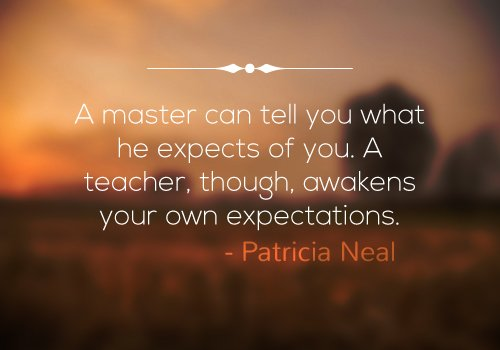 Patricia Neal Quote on Teaching
