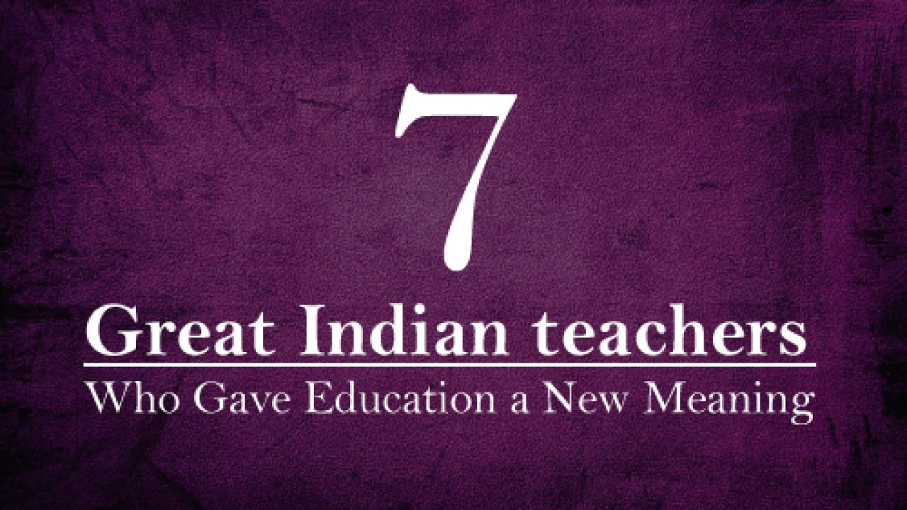 great n teachers who gave education a new meaning edsys