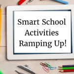 Smart School Activities Ramping Up in the Education Sector!