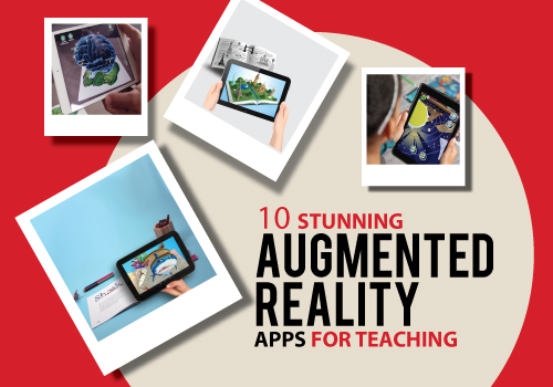 10 Stunning Augmented Reality Apps For Teaching