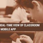 Parents to Get Real-Time View of Classroom with Mobile App