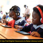 Tech Start-Ups Trial Digital Classrooms to Raise Literacy Level In Kenya