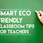 Smart Eco Friendly Classroom Tips for Teachers