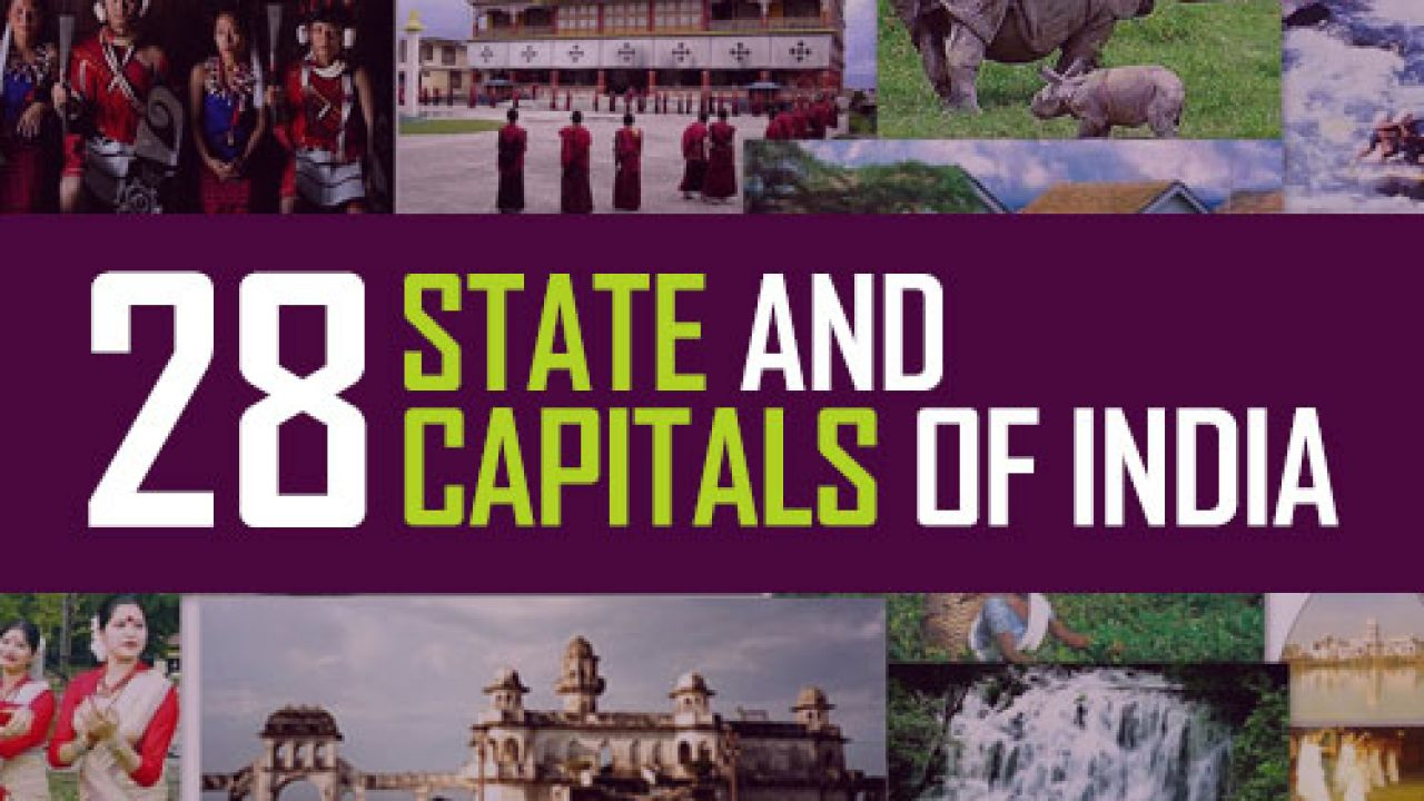 States and Capitals of India 2020: 28 States and 8 UTs in India