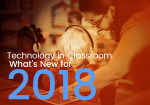 classroom technology in 2018 featured image