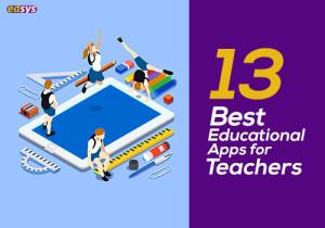 13 Best Educational Apps for Teachers