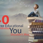 40 Free Educational Websites You Shouldn't Miss