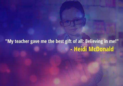 Heidi McDonald Quote on Teacher