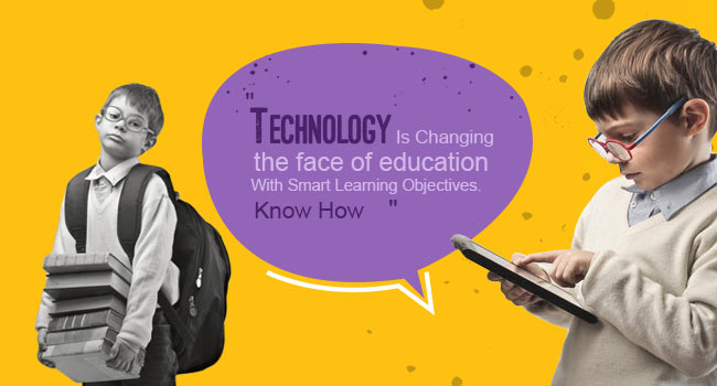 The Face Of Education With Smart Learning Objectives. Know How