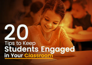 tips keep students engaged classroom