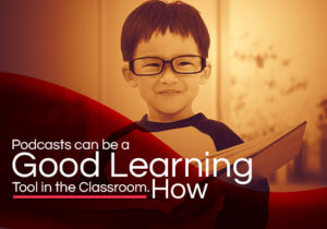 podcasts can be a good learning tool featured image