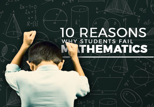 10 reasons why students fail in mathematics featured image
