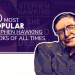 10 Moat Popular Stephen Hawking Books of All Times featured image