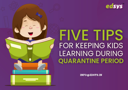 Five-tips-for-keeping-kids-learning-during-Quarantine-period