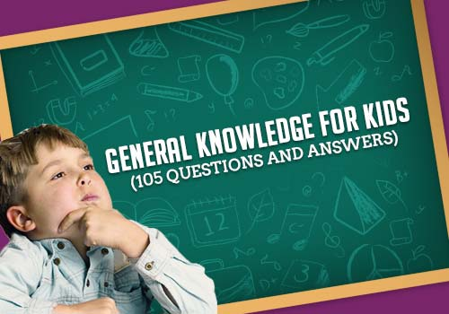 General Knowledge For Kids (230+ Simple GK Questions and Answers)