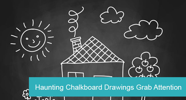 Haunted Chalkboard Grabs Attention