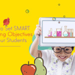 How to Set SMART Learning Objectives For Your Students