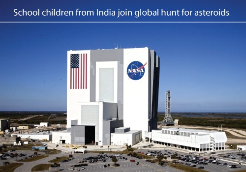 Indian School Children to Join the Global Hunt for Asteroids