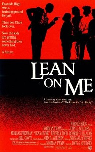 Lean_on_Me 5 Inspirational Movies That Every Student Must Watch