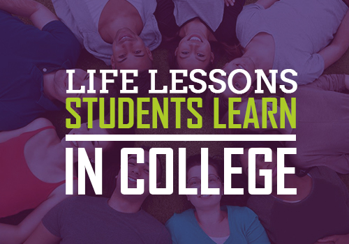 Life Lessons Students Learn in College