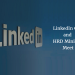 LinkedIn CEO and HRD Minister Meet to Discuss Possibilities in the Education Sector