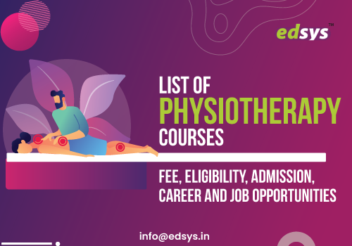 List-of-Physiotherapy-Courses--Fee,-Eligibility,-Admission,-Career-and-Job-Opportunities