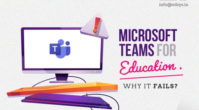 Microsoft Teams for Education: Why It Fails?
